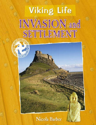 Invasion and Settlement - Viking Life