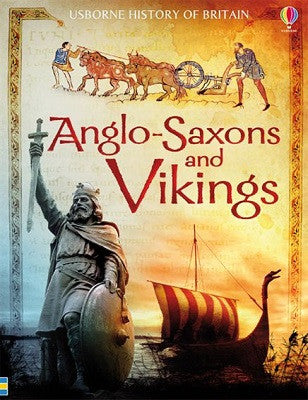 Anglo-Saxons & Vikings - Usborne History