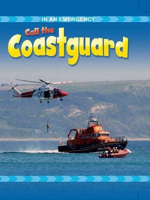 Call the Coastguard