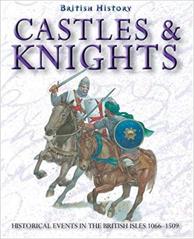 British History: Castles and Knights