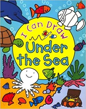 I Can Draw Under the Sea Paperback