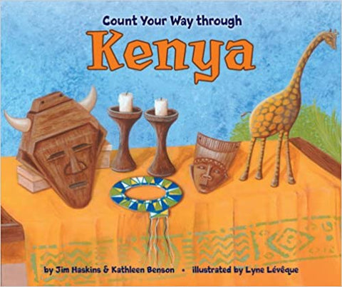 Count Your Way Through Kenya Paperback – by Kathleen Benson (Author), Jim Haskins  (Author), Lyne Leveque (Illustrator)