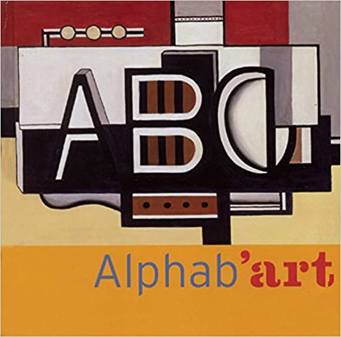 Alphab'art by Anne Guery (Author) , Olivier Dussutour (Author)