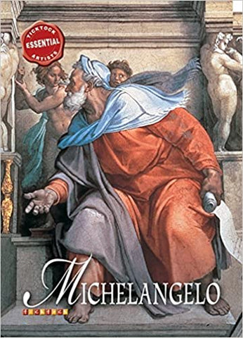 Essential Artists: Michelangelo : No. 7 by David Spence (Author)