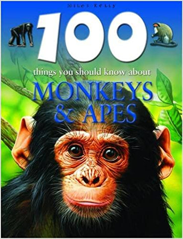 100 Things You Should Know About Monkeys - Paperback by Belinda Gallagher