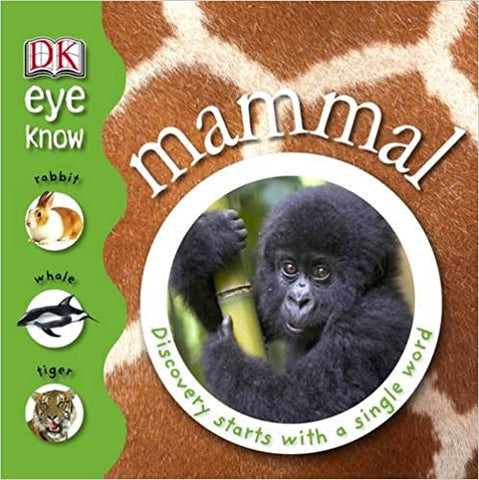 Mammal (Eye Know) Hardcover