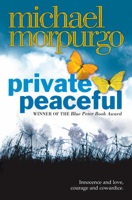 Private Peaceful (Paperback) Michael Morpurgo (author)
