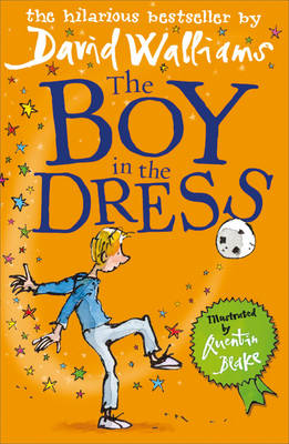 The Boy in the Dress (Paperback) David Walliams (author), Quentin Blake (illustrator