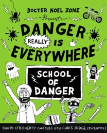 Danger Really is Everywhere : School of Danger