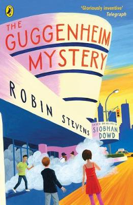 The Guggenheim Mystery (Paperback) Robin Stevens (author), Siobhan Dowd (author)