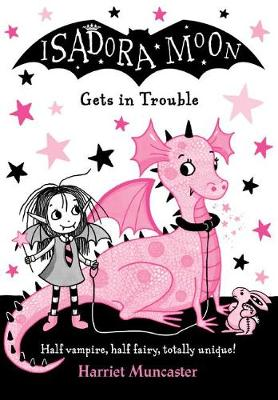 Isadora Moon Gets in Trouble (Paperback) Harriet Muncaster (author)