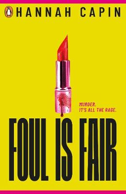 Foul is Fair (Paperback) Hannah Capin (author)