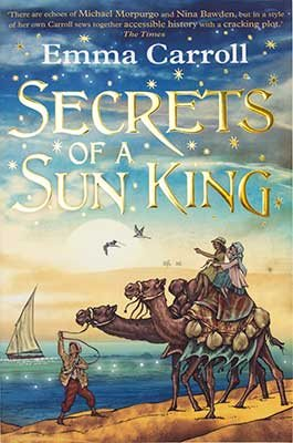 Secrets of the Sun King (Paperback) Emma Carroll (author)
