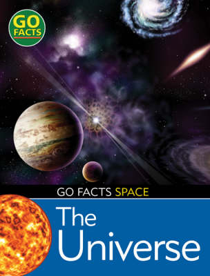 The Universe - Go Facts: Space
