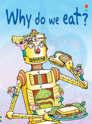 Why Do We Eat? - Beginners Series (Hardback) Stephanie Turnbull (author)