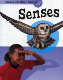 Humans and Other Animals: Senses