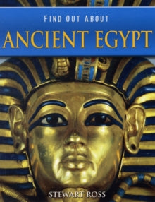 Find Out About : Ancient Egypt