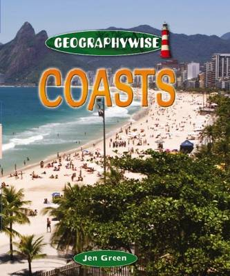 Coasts - Geographywise (Paperback) Dr Jen Green (author)