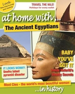 At home with... The Ancient Egyptians