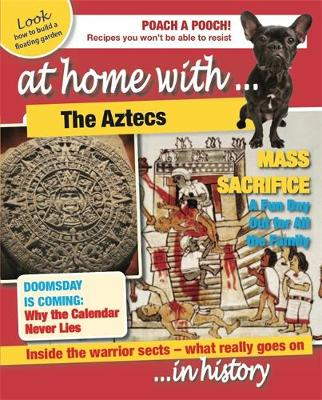 At Home With: The Aztecs - At Home With (Paperback)