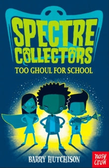 Spectre Collectors: Too Should for School
