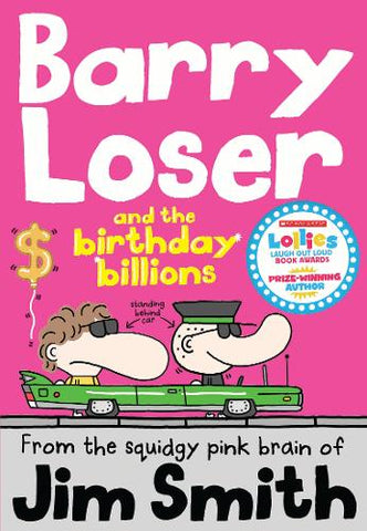Barry Loser and the birthday billions (Paperback) Jim Smith (author)