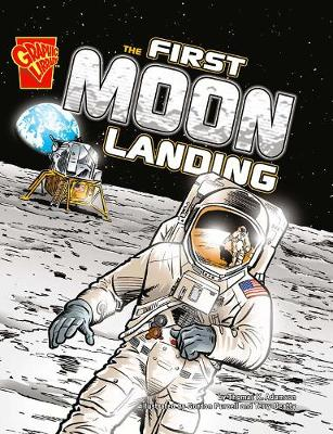 First Moon Landing - Graphic History (Paperback) Thomas K. Adamson (author)