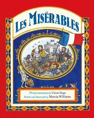 Les Miserables (Hardback) Marcia Williams (author,illustrator)