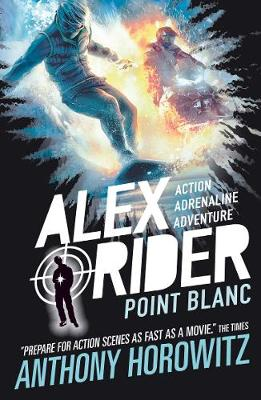 Point Blanc - Alex Rider (Paperback) Anthony Horowitz (author)