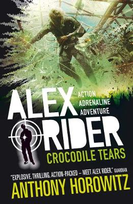 Crocodile Tears - Alex Rider (Paperback) Anthony Horowitz (author)