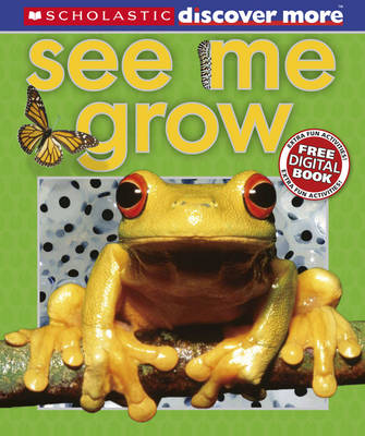 See Me Grow - Discover More (Hardback) Penny Arlon (author), Tory Gordon-Harris (author)