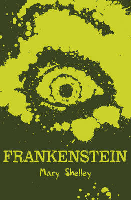 Frankenstein - Scholastic Classics (Paperback) Mary Shelley (author)