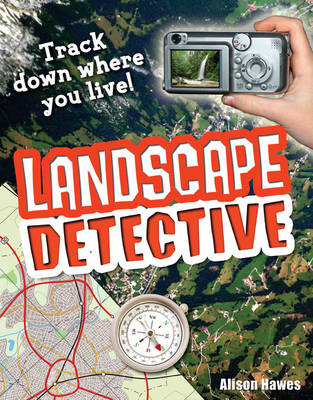Landscape Detective: Age 7-8, Average Readers - White Wolves Non Fiction (Paperback) Alison Hawes (author)