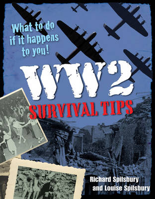 WW2 Survival Tips: Age 10-11, below average readers - White Wolves Non Fiction (Paperback)