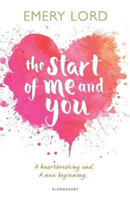 The Start of Me and You (Paperback) Emery Lord (author)