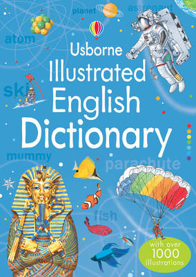 Illustrated English Dictionary - Illustrated Dictionary (Paperback) Jane Bingham (author)