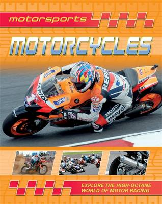 Motorsports: Motorcycles - Motorsports (Paperback) Paul Mason (author), Clive Gifford (author)