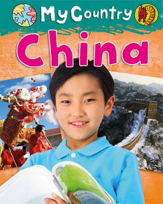 China - My Country 2 (Hardback) Jillian Powell (author), Hachette Children's Books (author)
