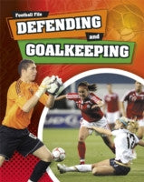 Defending and Goalkeeping