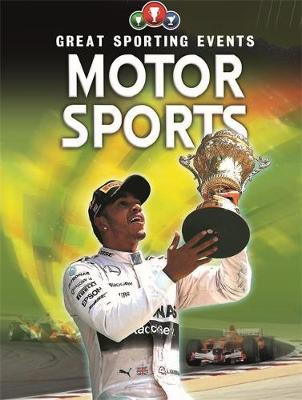 Great Sporting Events: Motorsports - Great Sporting Events (Paperback) Clive Gifford (author)