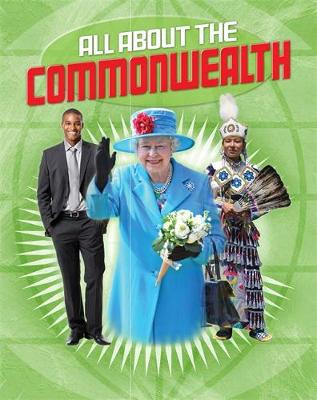 All About the Commonwealth (Paperback) Anita Ganeri (author)