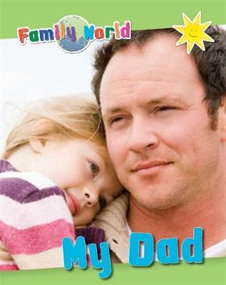 Family World: My Dad - Family World (Paperback) Caryn Jenner (author)