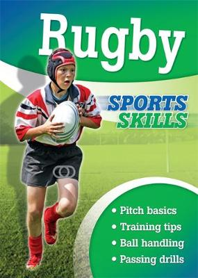 Sports Skills: Rugby - Sports Skills (Paperback) Clive Gifford (author)
