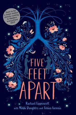 Five Feet Apart (Paperback) Rachael Lippincott (author), Mikki Daughtry (author), Tobias Iaconis (author)