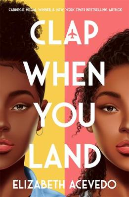 Clap When You Land (Paperback) Elizabeth Acevedo (author)