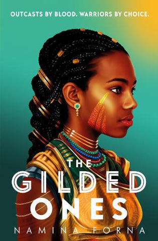 The Gilded Ones - Gilded (Paperback) Namina Forna (author)