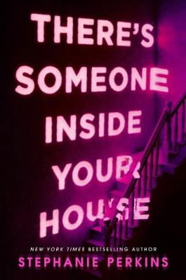 There's Someone Inside Your House (Paperback) Stephanie Perkins (author)