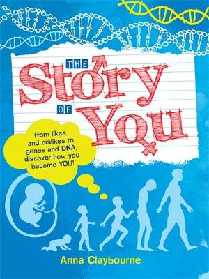 The Story of You (Paperback) Anna Claybourne (author)