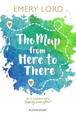 The Map from Here to There (Paperback) Emery Lord (author)