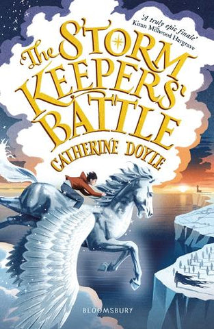 The Storm Keepers' Battle: Storm Keeper Trilogy 3 - The Storm Keeper Trilogy (Paperback) Catherine Doyle (author)